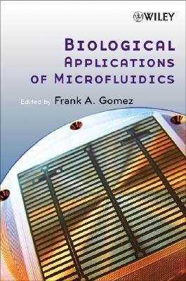 Biological Applications of Microfluidics PDF