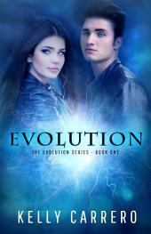 Evolution (Evolution Series Book 1)