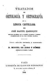 Tratados de ortología y ortografía de la lengua castellana