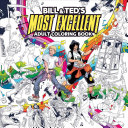 Bill   Ted s Most Excellent Coloring Book PDF