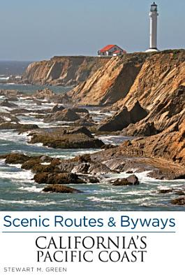 Scenic Routes   Byways California s Pacific Coast PDF