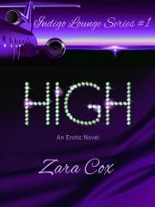 HIGH: INDIGO LOUNGE SERIES BOOK #1