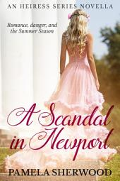 A Scandal in Newport: An Heiress Series Novella
