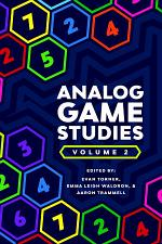 Analog Game Studies: Volume II
