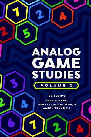 Analog Game Studies  Volume II PDF