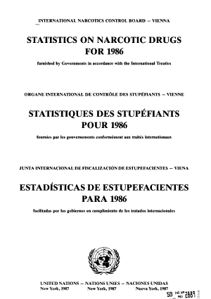 Statistics on Narcotic Drugs Furnished by Governments in Accordance with the International Treaties and Maximum Levels of Opium Stocks PDF