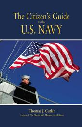 The Citizen's Guide to the U. S. Navy