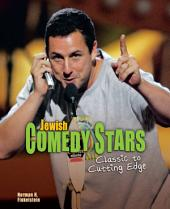 Jewish Comedy Stars: Classic to Cutting Edge