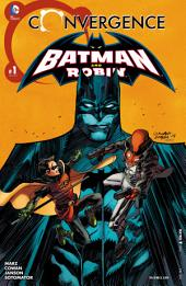 Convergence: Batman and Robin (2015-) #1