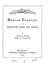 Marion Forsyth; or, Unspotted from the world