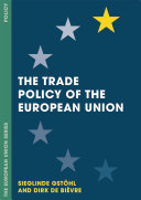 The Trade Policy of the European Union PDF