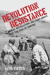 Revolution and Resistance PDF