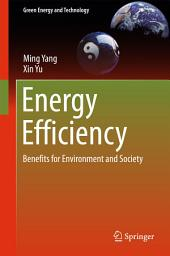 Energy Efficiency: Benefits for Environment and Society