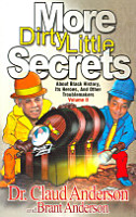 More Dirty Little Secrets about Black History  Its Heroes  and Other Troublemakers PDF