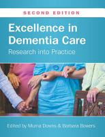 Excellence in Dementia Care  Research Into Practice PDF