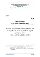 GB 30253-2013: Translated English of Chinese Standard. You may also buy from www.ChineseStandard.net GB30253-2013.: Minimum allowable values of energy efficiency and energy efficiency grades for permanent magnet synchronous motors.
