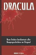 Dracula  Bram Stokers Ber  hmteste Aller Vampirgeschichten Im Original  Deutsche Ausgabe  PDF
