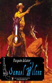 Pasquín delator (Colección Oeste)