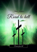 Road to hell. Demons from hell