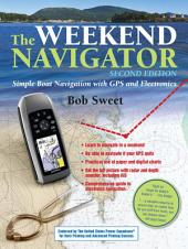 The Weekend Navigator, 2nd Edition: Edition 2