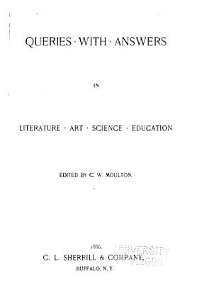 Queries with Answers in Literature  Art  Science  Education PDF