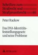 Das DNA Identit  tsfeststellungsgesetz und seine Probleme PDF