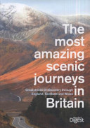 The Most Amazing Scenic Journeys in Britain PDF