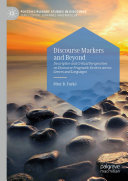 Discourse Markers and Beyond