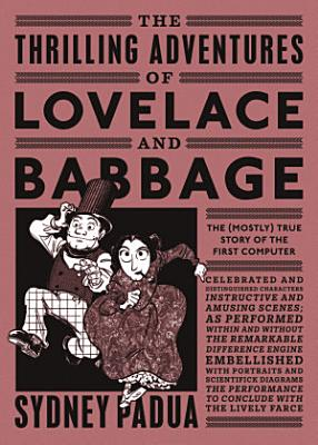 The Thrilling Adventures of Lovelace and Babbage PDF