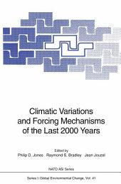 Climatic Variations and Forcing Mechanisms of the Last 2000 Years