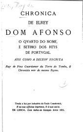 Chronica de el rey Dom Afonso o quarto do nome: e setimo dos reys de Portugal