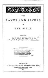 The Lakes and Rivers of the Bible