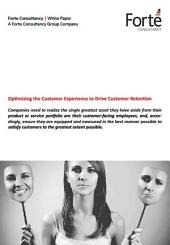 Optimizing the Customer Experience to Drive Customer Retention