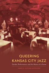 Queering Kansas City Jazz Book PDF
