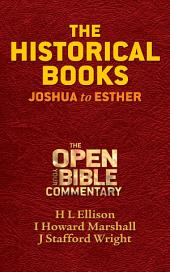 The Historical Books: Joshua to Esther