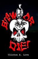 Brew Or Die!