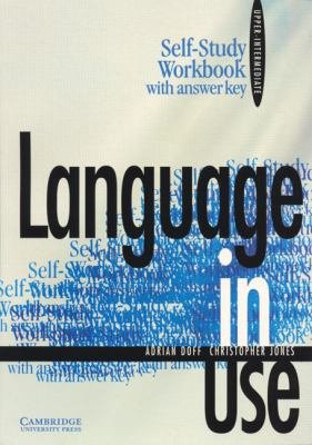 Language in Use Upper intermediate Self study Workbook with Answer Key