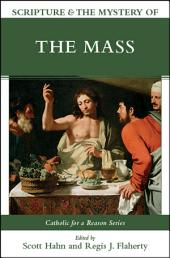 Scripture and the Mystery of the Mass