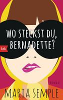 Wo steckst du  Bernadette  PDF