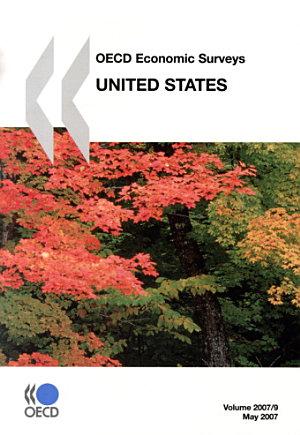 OECD Economic Surveys  United States 2007 PDF