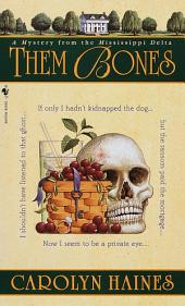 Them Bones: A Mystery from the Mississippi Delta