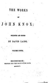 The Works of John Knox: Volume 5