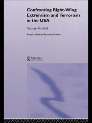 Confronting Right Wing Extremism and Terrorism in the USA PDF