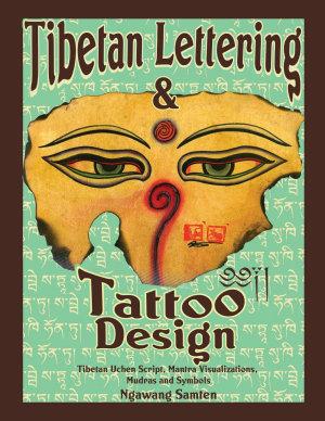 Tibetan Lettering   Tattoo Design  Tibetan Uchen Script  Mantra Visulaizations  Mudras   Symbols