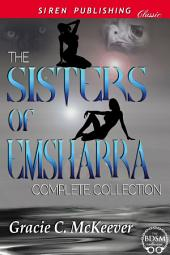 The Sisters of Emsharra Complete Collection [Box Set 26]