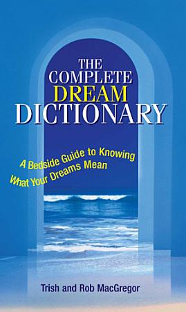 The Complete Dream Dictionary PDF