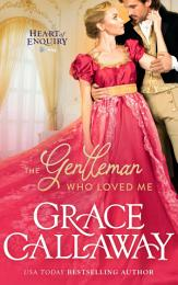 The Gentleman Who Loved Me