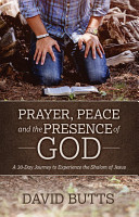 Prayer  Peace and the Presence of God PDF