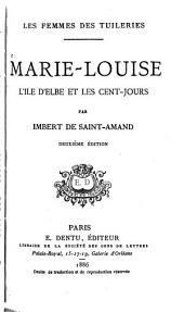 Marie-Louise, l'île d'Elbe et les cent-jours