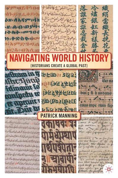 Download Navigating World History Book
